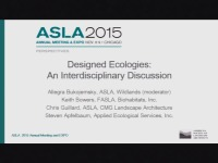 Designed Ecologies: An Interdisciplinary Discussion - 1.5 PDH (LA CES/HSW)