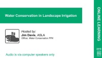 Water Conservation in Landscape Irrigation - 1.0 PDH (LA CES/HSW)