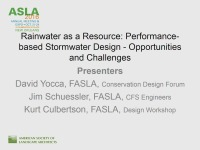 Rainwater as a Resource: Performance-based Stormwater Design: Opportunities and Challenges