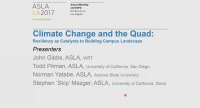 Climate Change and the Quad: Resiliency as Catalysts to Building Campus Landscape - 1.5 PDH (LA CES/HSW)