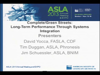 Complete/Green Streets: Long-Term Performance Through Systems Integration - 1.5 PDH (LA CES/HSW)