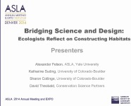 Bridging Science and Design: Ecologists Reflect on Constructing Habitats - 1.5 PDH (LA CES/HSW)